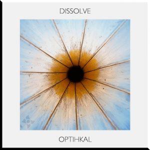 Dissolve – Optihkal [IC010]